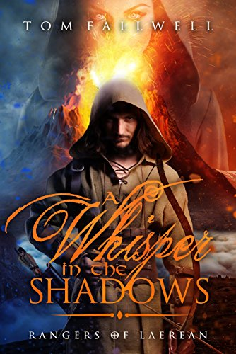 A Whisper In The Shadows: (Rangers of Laerean, #1) by [Fallwell, Tom]