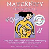 Maternity the Musical!, Alan Katz and Caissie St Onge, 0740738437