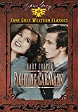 Fighting Caravans by Gary Cooper
