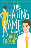 img - for The Hating Game: A Novel book / textbook / text book