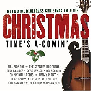 Various Artists - The Essential Bluegrass Christmas Collection ...