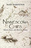 Ninnescoma Chips, Barry Barrington, 141378738X