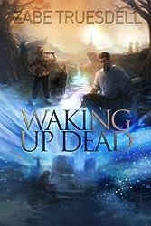 Waking Up Dead (River Sanctuaries Book 1)