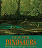 img - for Living with Dinosaurs book / textbook / text book