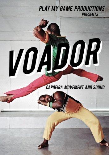 VOADOR- Capoeira Movement and Sound