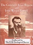 img - for The Colorado River Region and John Wesley Powell (Geological Survey Professional Paper 669) book / textbook / text book