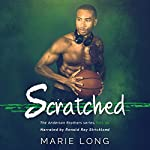 Scratched: The Anderson Brothers Series, Book 2 | Marie Long