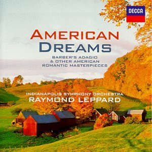 American Dreams: Barber's Adagio & Other American Romantic Masterpieces by DECCA