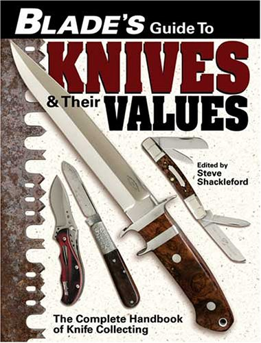Blade's Guide to Knives & Their Values (Asm Blade)