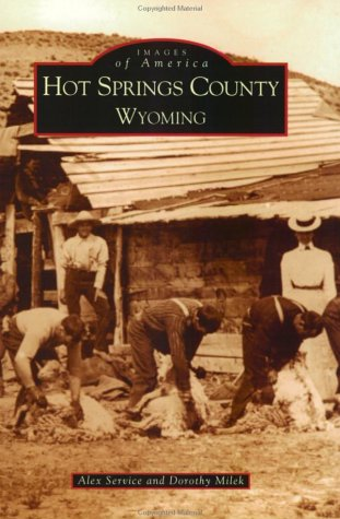 Download Hot Springs County (WY) (Images of America) pdf epub