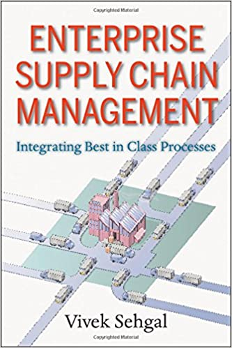 Enterprise supply chain management integrating best in class enterprise supply chain management integrating best in class processes 1st edition fandeluxe Choice Image