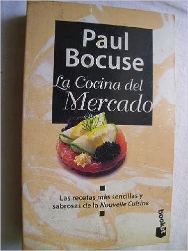 Libros Cocina Gratis | Libros Gratis Para Leer Y Descargar La Cocina Del Mercado Pdf