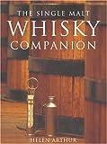 The Single Malt Whisky Companion, Helen Arthur, 0517225328