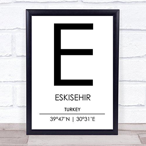 - Eskisehir Turkey Coordinates World City Travel Quote Wall Art Print