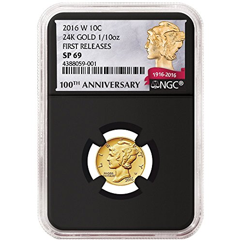 2016-W 10c Gold Mercury Dime Centennial .9999 1/10th oz. NGC SP69 100th FR Retro