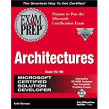 MCSD Architectures Exam Prep Exam 70-100 with CDROM