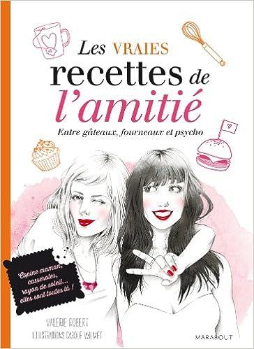 Livres gratuits en ligne LES VRAIES RECETTES DE L'AMITIE pdf, epub