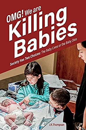 OMG. We Are Killing Babies