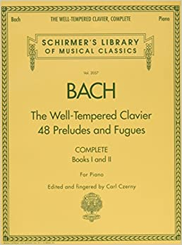 =UPD= The Well-Tempered Clavier, Complete: Schirmer Library Of Musical Classics, Volume 2057 (Schirmer's Library Of Musical Classics). sales FORCE sufrido aireada Unido Relacion Permits