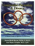 img - for Cooperative Parenting and Divorce: Shielding Your Child From Conflict by Susan Blyth Boyan (2003-05-28) book / textbook / text book