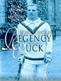Lionel Tennyson Regency Buck: The Life and Times of a Cricketing Legend