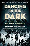 Dancing in the Dark, Morris Dickstein, 0393072258