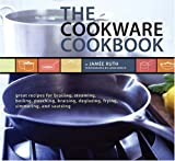 Cookware Cookbook, Jamee Ruth and Leigh Beisch, 0811842363