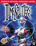 Timesplitters: Prima's Official Strategy Guide