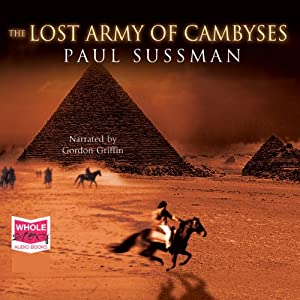 The Lost Army of Cambyses Hörbuch