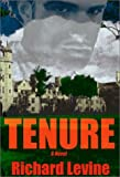 Tenure, Richard Levine, 0865343500