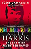 Kitty Harris: The Spy with 17 Names