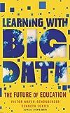 learning with big data - Learning With Big Data (Kindle Single)