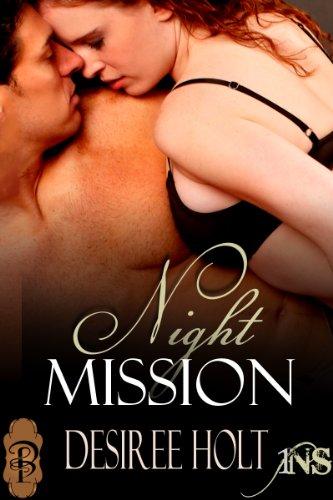 Resultado de imagem para night mission desiree holt[