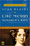 The Merry Monarch's Wife, Jean Plaidy, 030734617X
