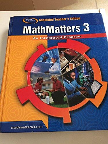 Glencoe Mathematics MathMatters 3 An Integrated Program Annotated Teacher's Edition