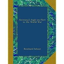 Germany's high sea fleet in the World War