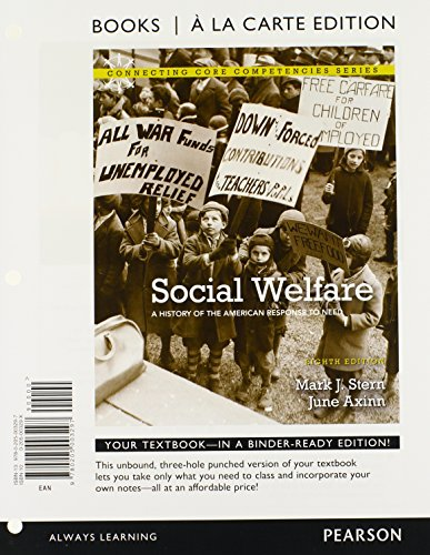 Social Welfare: A History of the American Response to Need (Books a la Carte)