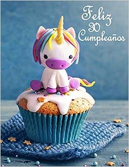 Amazon.com: Feliz 30 Cumpleaños: Mejor Que una Tarjeta de ...