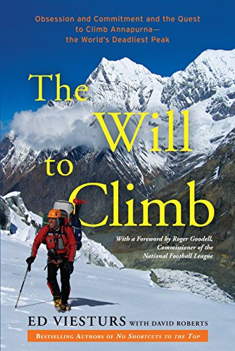 The Will to Climb: Obsession and Commitment and the Quest to Climb Annapurna--the World's Deadliest - Mens Rock Patagonia