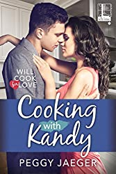 Cooking with Kandy (Will Cook for Love)