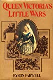 Queen Victoria's Little Wars, Byron Farwell, 0060112220
