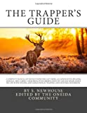 The Trapper's Guide, S. Newhouse, 1499113684