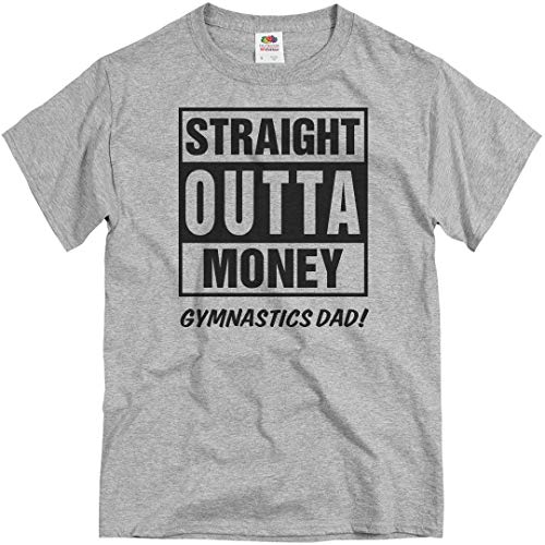 Customized Girl Gymnastics Dad Straight Outta Money: Unisex T-Shirt Athletic Heather -