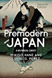 img - for Premodern Japan: A Historical Survey book / textbook / text book