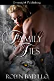 Family Ties (Under the Texas Moon Book 1)