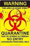 Biohazard Zombie outbreak quarantine aluminum sign