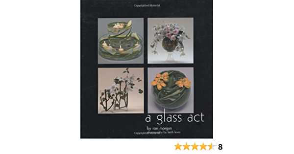 A Glass Act: Amazon.es: Morgan, Ron, Lewis, Keith: Libros en ...