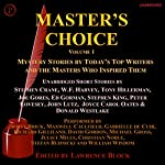 Master's Choice Volume 1 : Mystery Stories by Today's Top Writers and the Masters Who Inspired Them | Stephen King,Tony Hillerman,W.F. Harvey,Stephen Crane,Ed Gorman,Joyce Carol Oates,Donald Westlake,Joe Gores,John Lutz,Peter Lovesey