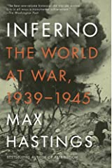 Inferno: The World at War, 1939-1945 Kindle Edition