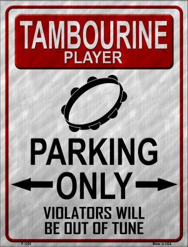 Bargain World Tambourine Player Parking Metal Novelty Parking Sign (Sticky Notes) -